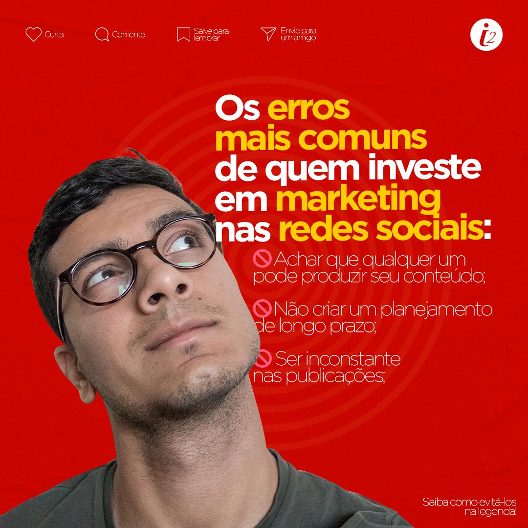 Os erros mais comuns de quem investe em marketing nas redes sociais